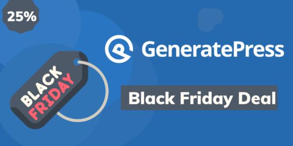 GeneratePress Black Friday 2021 Deals– 25% Exclusive Discount