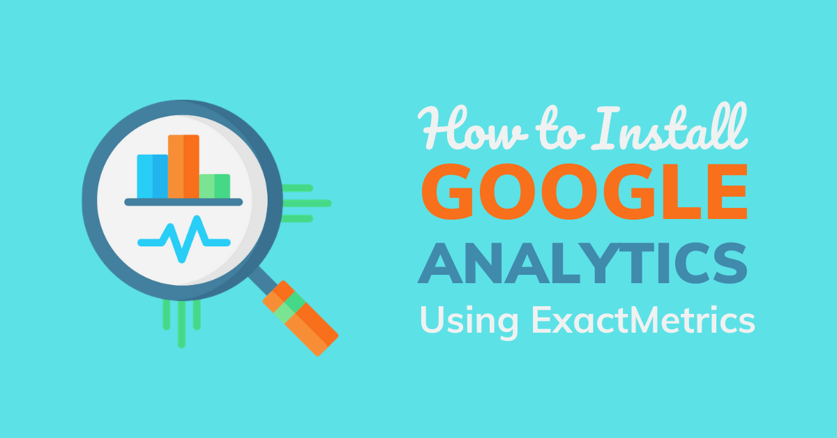 Google Analytics for WordPress by ExactMetrics