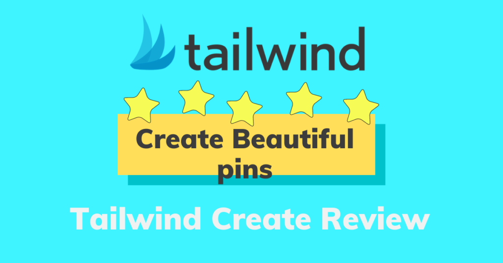 Tailwind Create Review