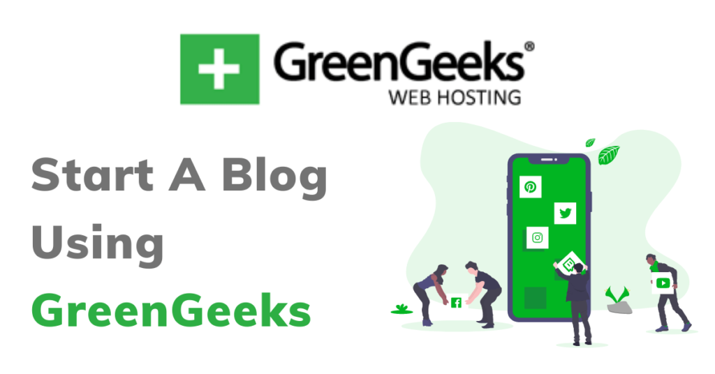 start a Blog using GreenGeeks