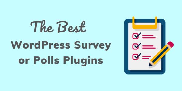 Best WordPress Survey Plugins in 2021 (Polls+Survey)