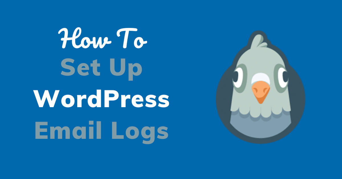 How to Set Up WordPress Email Logs