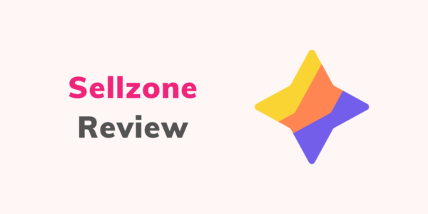 Sellzone Review 2021: Best Tool For Amazon Sellers