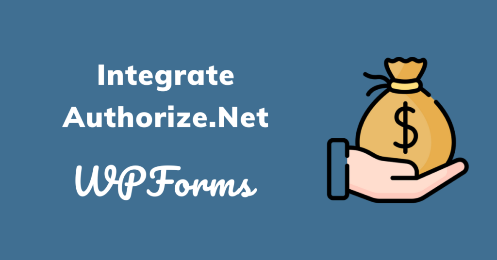 integrate Authorize.Net With a Website